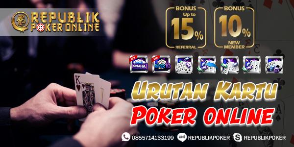 Urutan Kartu Poker Paling Tinggi