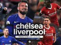 Rekor Pertemuan Chelsea VS Liverpool serta Peluang Kedua Tim