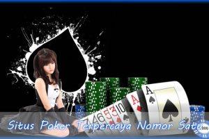 Situs Poker Terpercaya Nomor Satu