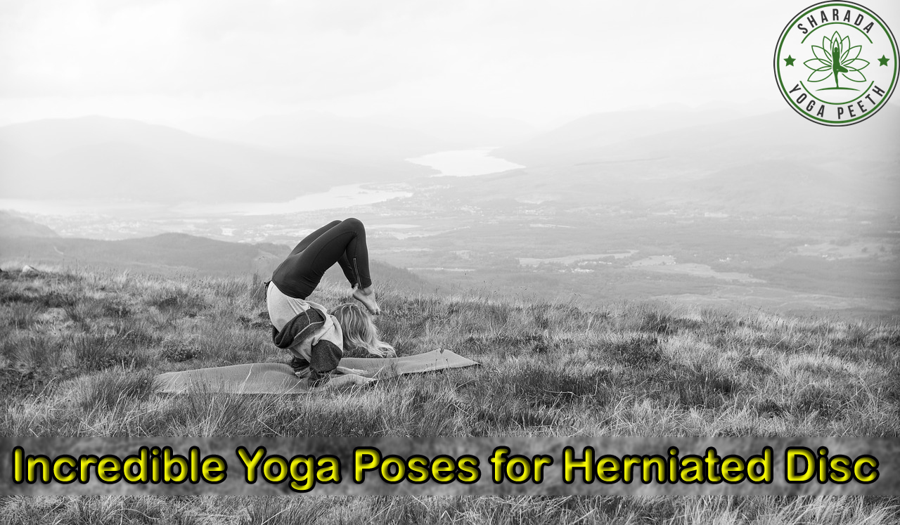 Incredible Yoga Poses for Herniated Disc